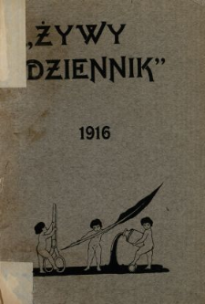 """""""Żywy Dziennik"""" : 1916 : (na bezdomnych)."""