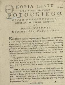 Kopia Listu Jasnie Wielmoznego Potockiego Posła Bracławskiego, Generała Artylleryi Koronney Do Przeswietney Kommissyi Woyskowey