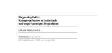 Na granicy faktu. Kategoria faction w badaniach nad współczesnymi biografiami