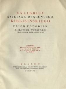 Exlibrisy Kajetana Wincentego Kielisińskiego : zbiór podobizn