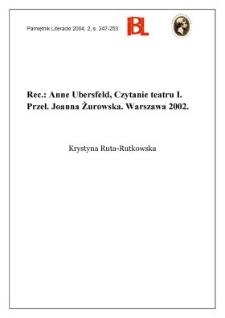 """""""Czytanie teatru I"""", Anna Ubersfeld, przeł. i indeksy oprac. Joanna Żurowska, Warszawa 2002"""