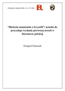 """""""Historia znamienita o Gryzelli"""" : notatki do przyszłego wydania pierwszej noweli w literaturze polskiej"""