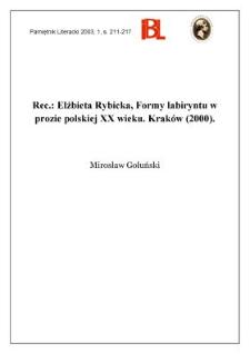 """""""Formy labiryntu w prozie polskiej XX wieku"""", Elżbieta Rybicka, Kraków 2000"""