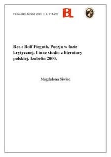 """""""Poezja w fazie krytycznej : i inne studia z literatury polskiej"""", Rolf Fieguth, Izabelin 2000"""