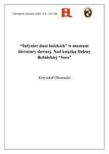 """""""Inżynier dusz ludzkich"""" w muzeum literatury dawnej : nad książką Heleny Bobińskiej """"Soso"""""""