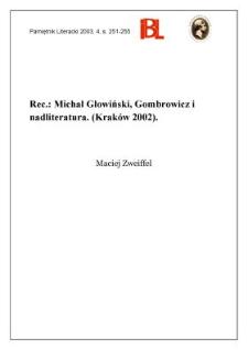 """""""Gombrowicz i nadliteratura"""", Michał Głowiński, Kraków 2000"""