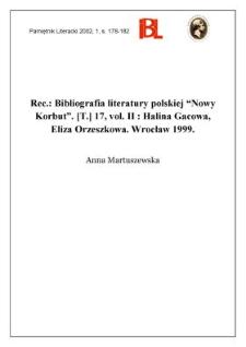 """Halina Gacowa, Eliza Orzeszkowa. Bibliografia literatury polskiej """"Nowy Korbut"""". T. 17. Vol. II. Wrocław 1999"""