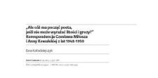 """""""Ale cóż ma począć poeta, jeśli nie może wyrażać litości i grozy?"""" Korespondencja Czesława Miłosza i Anny Kowalskiej z lat 1948-1950"""