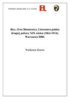 Ewa Ihnatowicz, Literatura polska drugiej połowy XIX wieku (1864-1914). Warszawa 2000