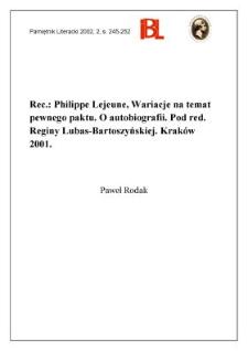 Philippe Lejeune, Wariacje na temat pewnego paktu : o autobiografii. Pod red. Reginy Lubas-Bartoszyńskiej. Kraków 2001