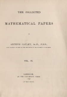 The collected mathematical papers of Arthur Cayley. Vol. 9, Spis treści i dodatki