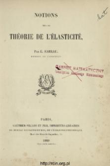Notions sur la théorie de l'élasticité