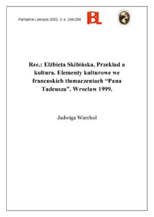 """Elżbieta Skibińska, Przekład a kultura : elementy kulturowe we francuskich tłumczeniach """"Pana Tadeusza"""". Wrocław 1999"""