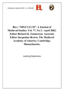 """Speculum"" : A Journal of Medieval Studies. 2002, vol. 77, No 2 (April). Editor Richard K. Emmerson. Associate editor Jacquelline Brown."