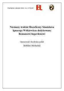 Nieznany traktat filozoficzny Stanisława Ignacego Witkiewicza dedykowany Romanowi Ingardenowi
