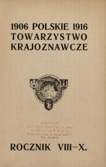 Rocznik Polskiego Towarzystwa Krajoznawczego 1906-1916 Rocznik 8-10