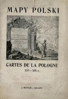 Mapy Polski = Cartes de la Pologne XVI-XIX s.