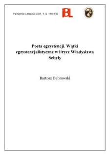 Poeta egzystencji : wątki egzystencjalistyczne w liryce Władysława Sebyły