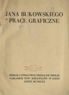 Jana Bukowskiego prace graficzne