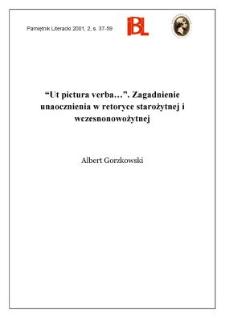 """""""Ut pictura verba..."""" : zagadnienie unaocznienia w retoryce starożytnej i wczesnonowożytnej"""