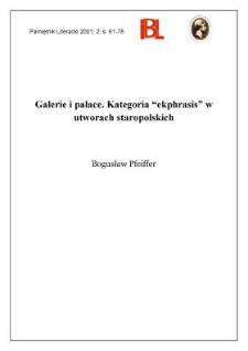 """Galerie i pałace : kategoria """"ekphrasis"""" w utworach staropolskich"""