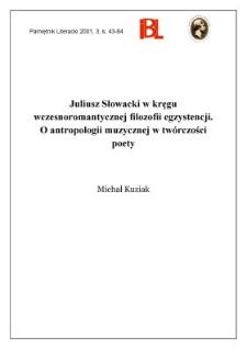 Juliusz Słowacki w kręgu wczesnoromantycznej filozofii egzystencji : o antropologii muzycznej w twórczości poety