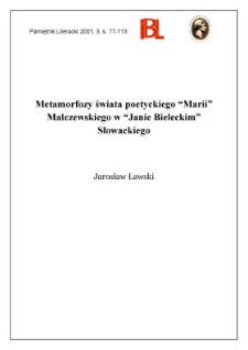 """Metamorfozy świata poetyckiego """"Marii"""" Malczewskiego w """"Janie Bieleckim"""" Słowackiego"""