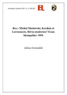 Michał Masłowski, Kordian et Lorenzaccio : héros modernes? : essai. Montpellier 1999