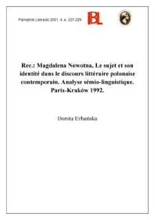 Magdalena Nowotna, Le sujet et son identité dans le discours littéraire polonais contemporain : analyse sémio-linguistique. Paris-Kraków 1992