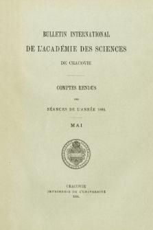 Bulletin International de L' Académie des Sciences de Cracovie : comptes rendus. (1895) No. 5 Mai