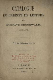 Catalogue de Cabinet de Lecture de Gustave Sennewald : Libraire.