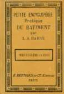 Petite encyclopédie pratique du bâtiment. No 5, Menuiserie en bois