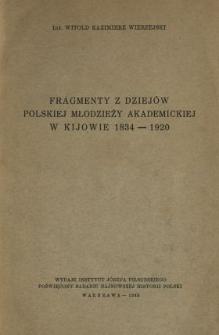 Fragmenty z dziejów polskiej młodzieży akademickiej w Kijowie 1834-1920
