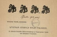 Wystawa starych rycin polskich : ze zbiorów Dominika Witke-Jeżewskiego w Towarzystwie Opieki nad Zabytkami Przeszłości