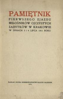 Pamiętnik pierwszego zjazdu miłośników ojczystych zabytków w Krakowie w dniach 3 i 4 lipca 1911 roku.