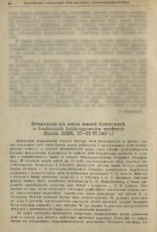 Sympozjum na temat metod ilościowych w badaniach bezkręgowców wodnych (Borok, ZSRR, 20-23 VI 1967 r.)