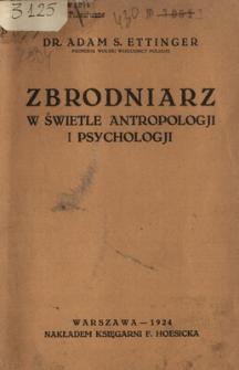 Zbrodniarz w świetle antropologji i psychologji