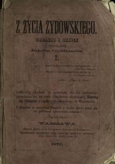Z życia żydowskiego : obrazki i szkice. 1