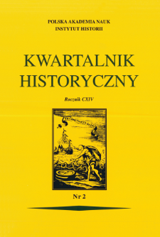 """Kwartalnik Historyczny R. 114 nr 2 (2007), Bibliografia zawartości czasopisma """"Kwartalnik Historyczny"""" za lata 1887-2004, Cz. 2"""