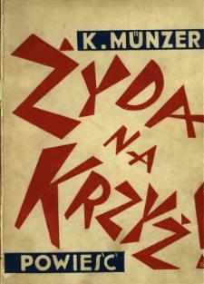 Żyda na krzyż! : powieść