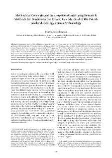 Methodical Concepts and Assumptions Underlying ResearchMethods for Studies on the Erratic Raw Material of the Polish Lowland. Geology versus Archaeology