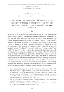 Przedmałżeńskie i małżeńskie troski kobiet w drugiej połowie XIX wieku. Na przykładzie wybranych powieści autorek polskich