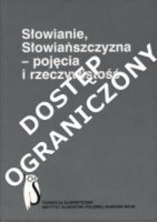 Słowianie, Słowiańszczyzna - pojęcia i rzeczywistość dawniej i dziś : zbiór studiów