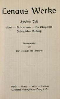 Lenaus Werke. 2 Tl, Faust ; Savonarola ; Die Albigenser ; Dichterischer Nachlass