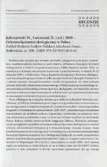 Jędrzejewski W., Ławreszuk D. (red.) 2009 - Ochrona łączności ekologicznej w Polsce - Zakład Badania Ssaków Polskie Akademii Nauk, Białowieża, ss. 308. [ISBN 978-83-929140-0-6]