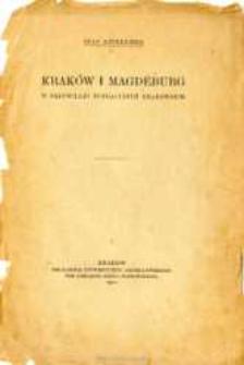 Kraków i Magdeburg w przywileju fundacyjnym krakowskim