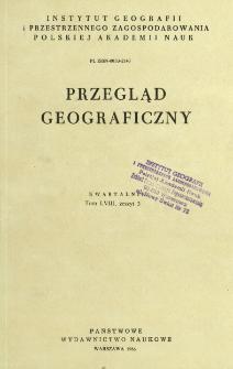 Przegląd Geograficzny T. 58 z. 3 (1986)