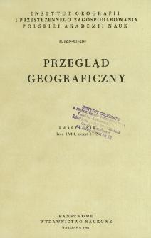 Przegląd Geograficzny T. 58 z. 1-2 (1986)