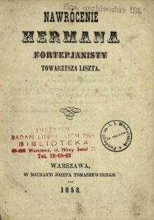 Nawrócenie Hermana fortepjanisty towarzysza Liszta