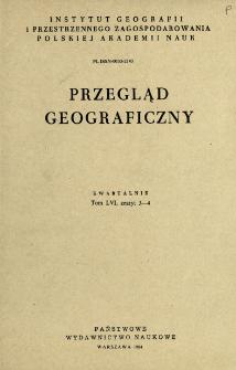 Przegląd Geograficzny T. 56 z. 3-4 (1984)